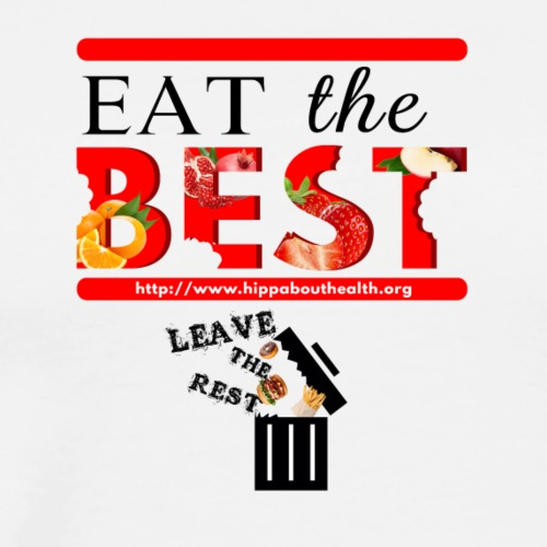 Eat the Best - Men's Premium T-Shirt