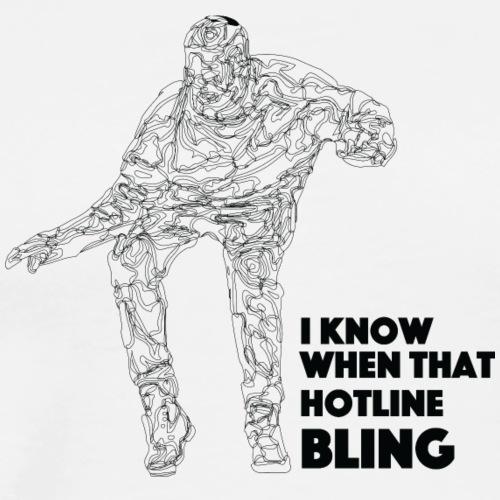 Drake Hotline Bling - Men's Premium T-Shirt