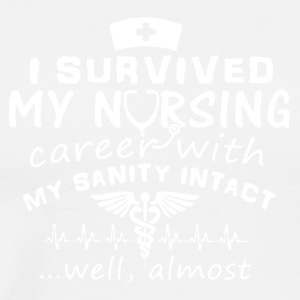 I Survived My Nursing Tee Shirts - Men's Premium T-Shirt