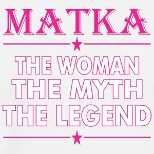 Matka The Woman The Myth The Legend - Men's Premium T-Shirt
