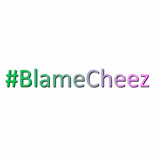 #BlameCheez - Men's Premium T-Shirt