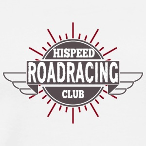 Roadracing Hispeed Club - Men's Premium T-Shirt