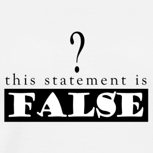 Statement_False - Men's Premium T-Shirt