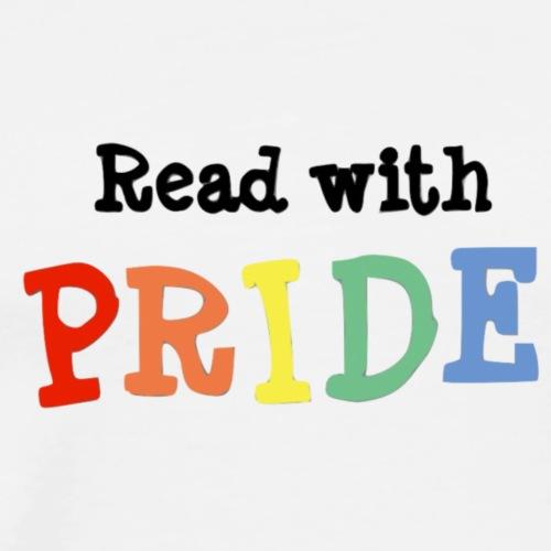 Read with pride - Men's Premium T-Shirt
