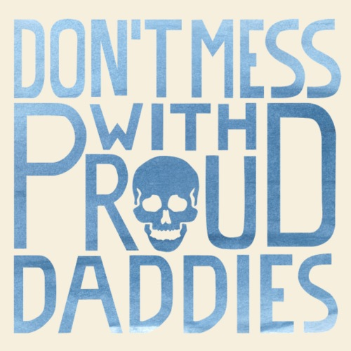 VATERBIER - Don't mess with proud Daddies - Men's Premium T-Shirt