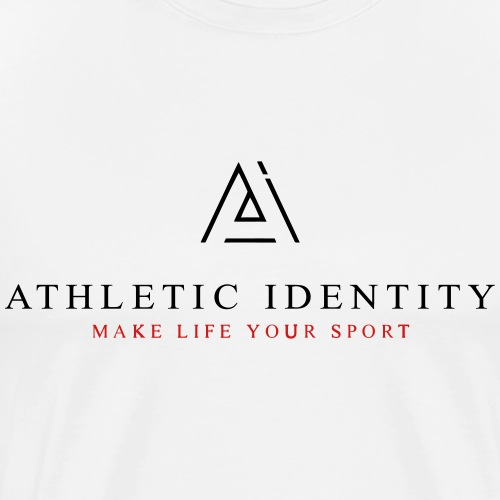 Athletic Identity Make Life Your Sport - Men's Premium T-Shirt