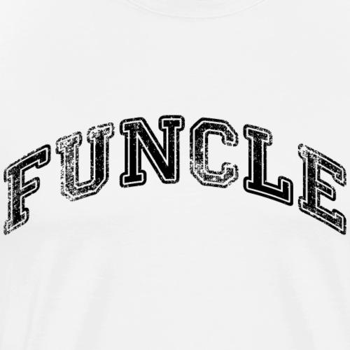 FUNCLE Distressed - Men's Premium T-Shirt