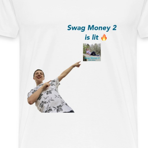 Swag Money 2 is lit - Men's Premium T-Shirt
