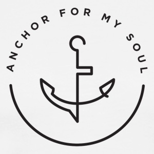 Anchor For My Soul - Men's Premium T-Shirt