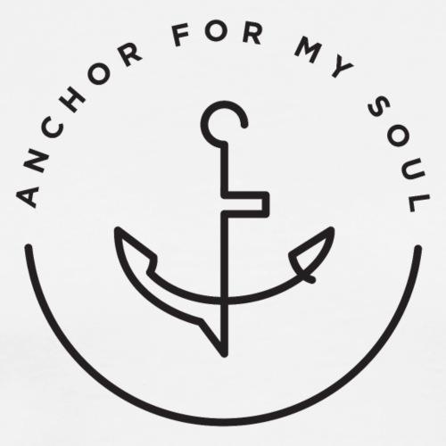 Anchor For My Soul - Men's Premium T-Shirt