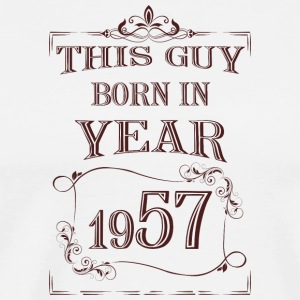 this guy born in year 1957 - Men's Premium T-Shirt