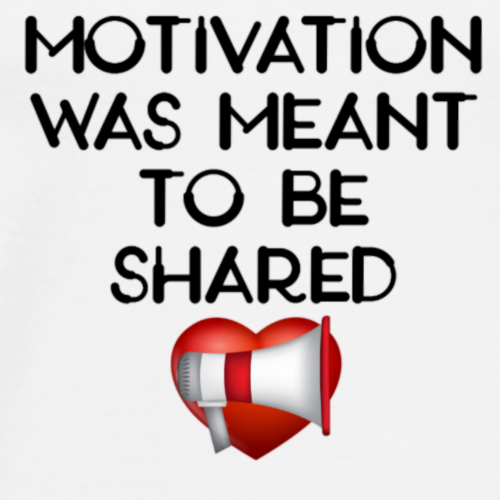 Motivation was meant to be shared - Men's Premium T-Shirt