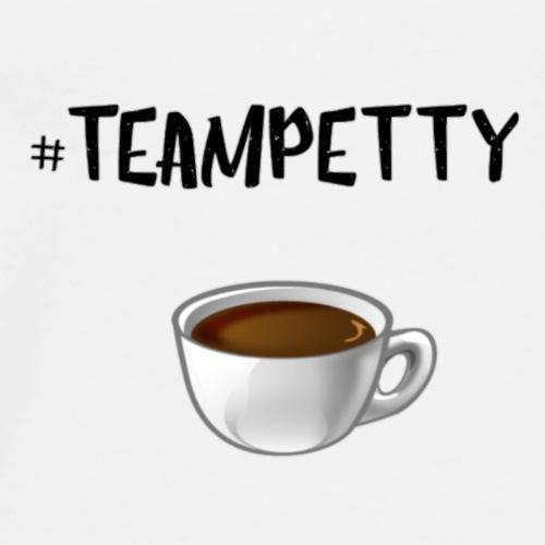 #Teampetty - Men's Premium T-Shirt