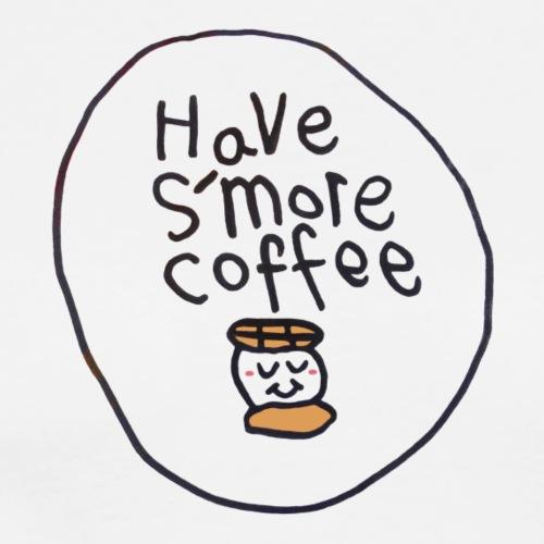 Have Smore Coffee Tshirt - Men's Premium T-Shirt
