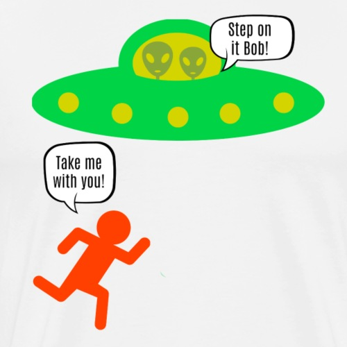 Take me with you! - Men's Premium T-Shirt