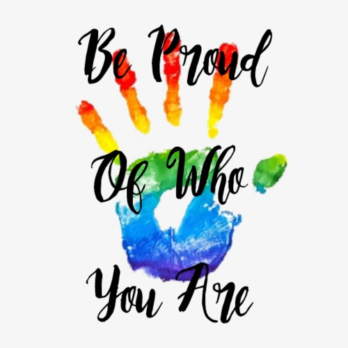 Be proud of who you are - Men's Premium T-Shirt