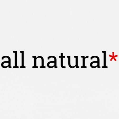 All Natural Sarcasterisk - Men's Premium T-Shirt