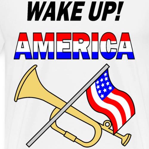 Wake up America - Men's Premium T-Shirt