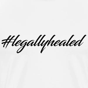 #legallyhealed - Men's Premium T-Shirt