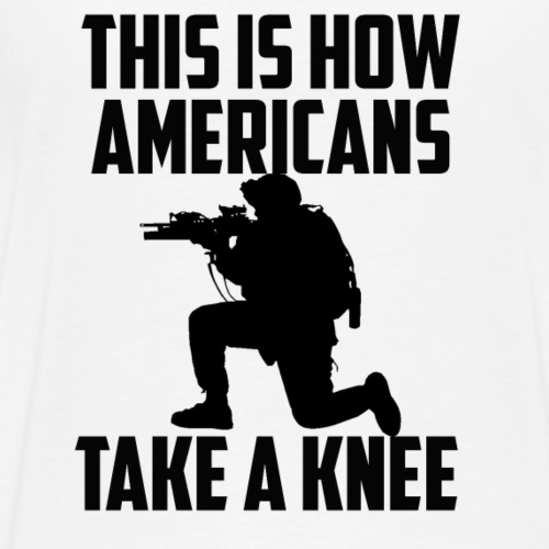 This is how Americans take a knee - Men's Premium T-Shirt