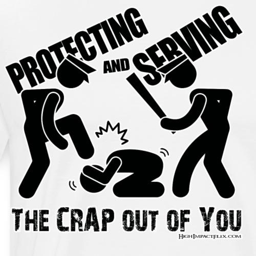 Protecting and Serving - Men's Premium T-Shirt