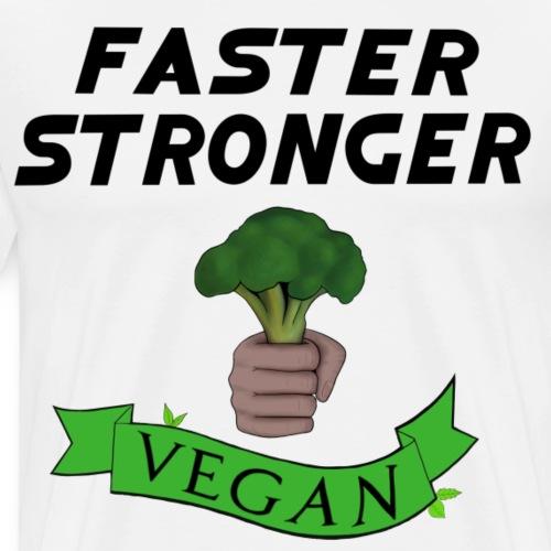 Faster Stronger Vegan Broccoli - Men's Premium T-Shirt