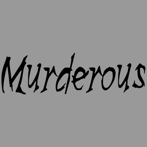 Murderous - Men's Premium T-Shirt