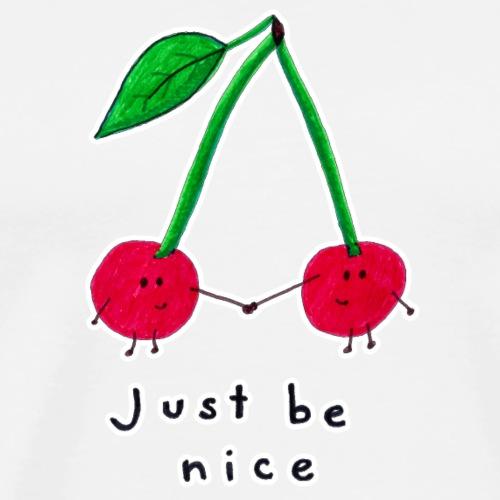 Just Be Nice! - Men's Premium T-Shirt