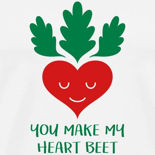 You make my heart beet! - Men's Premium T-Shirt