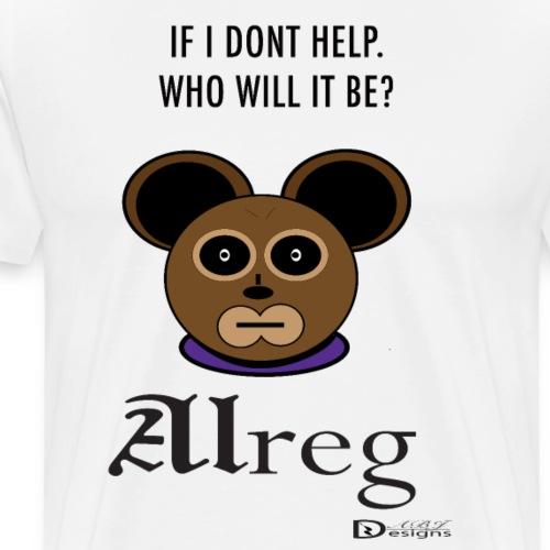 Alreg Adventure Bear If I Dont Help - Men's Premium T-Shirt