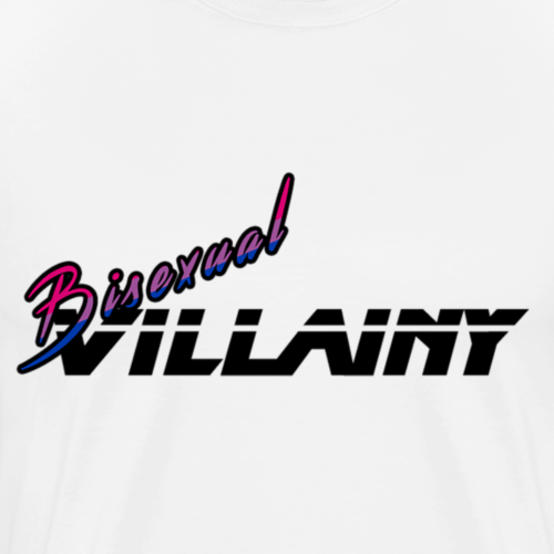 Bi Villainy - Men's Premium T-Shirt