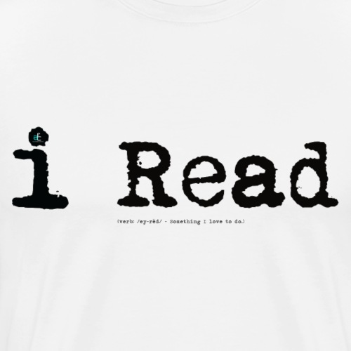 i Read blk - Men's Premium T-Shirt