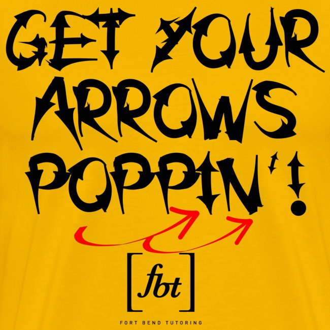 Get Your Arrows Poppin'! [fbt]