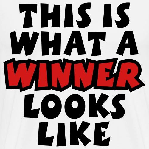 THIS IS WHAT A WINNER LOOKS LIKE - Men's Premium T-Shirt