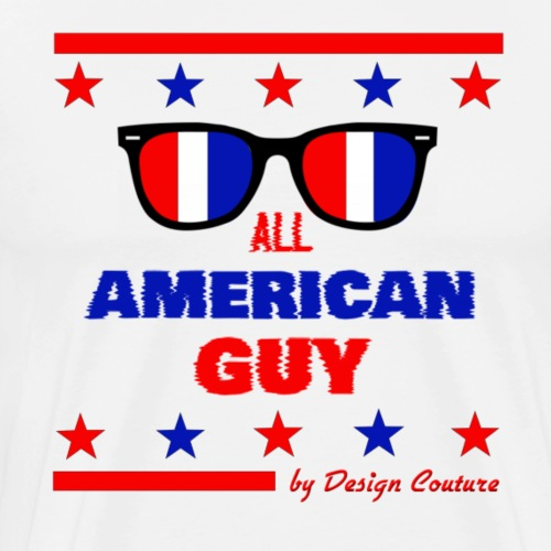 4TH OF JULY ALL AMERICAN GUY - Men's Premium T-Shirt