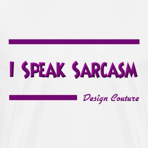 I SPEAK SARCASM PURPLE - Men's Premium T-Shirt