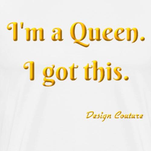 I M A QUEEN ORANGE - Men's Premium T-Shirt