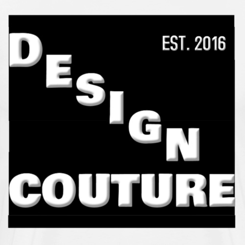 DESIGN COUTURE EST 2016 WHITE - Men's Premium T-Shirt