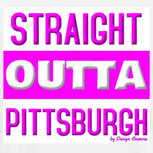 STRAIGHT OUTTA PITTSBURGH pink - Men's Premium T-Shirt