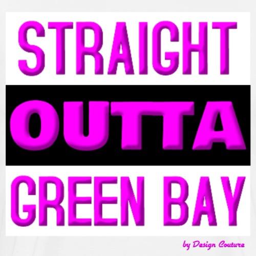 STRAIGHT OUTTA GREEN BAY PINK - Men's Premium T-Shirt