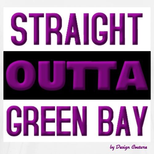STRAIGHT OUTTA GREEN BAY PURPLE - Men's Premium T-Shirt
