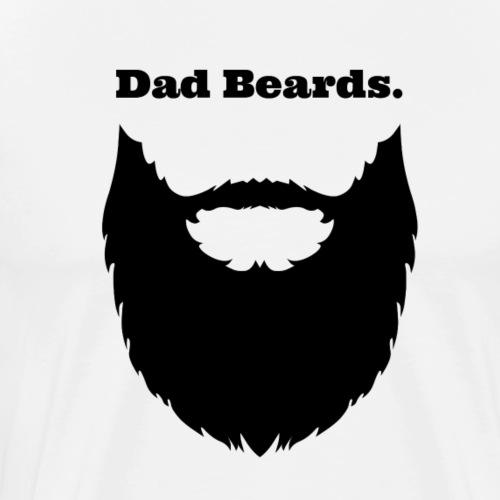 Dad Beards - Men's Premium T-Shirt