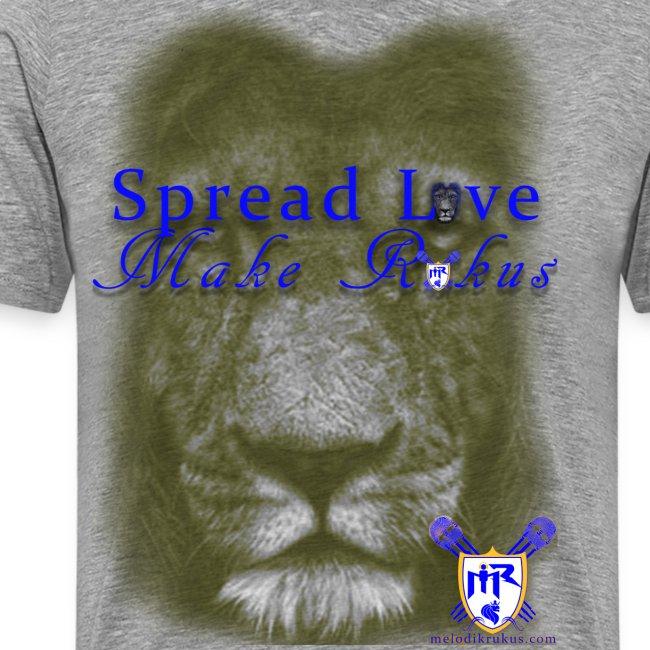 spread love make rukus t