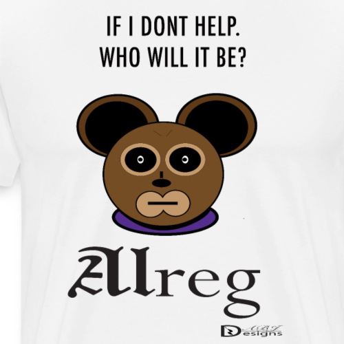 Alreg Adventure Bear If I Dont Help - Men's Premium T-Shirt