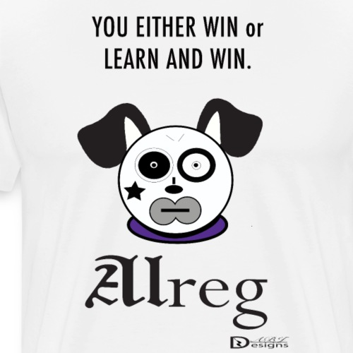 Alreg Adventure Dog You Either Win - Men's Premium T-Shirt