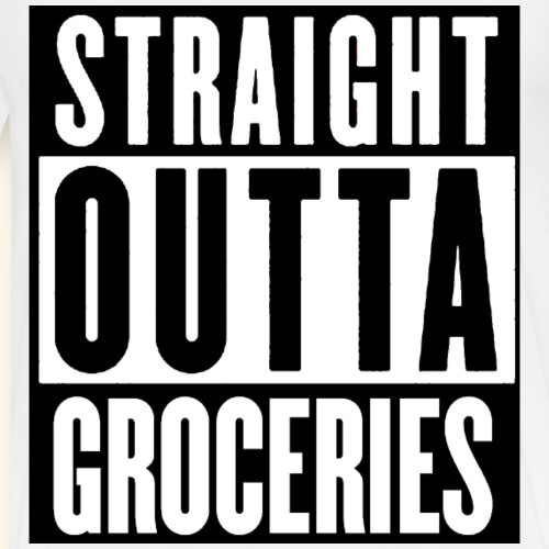 STRAIGHT OUTTA GROCERIES - Men's Premium T-Shirt