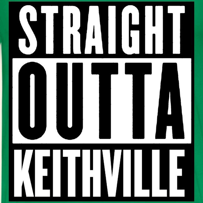 STRAIGHT OUTTA KEITHVILLE