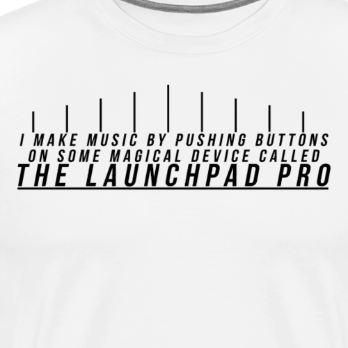 Some Magical Device That Makes Music And Lights Up - Men's Premium T-Shirt