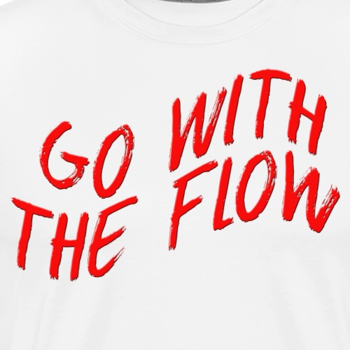Go With The Flow - Men's Premium T-Shirt