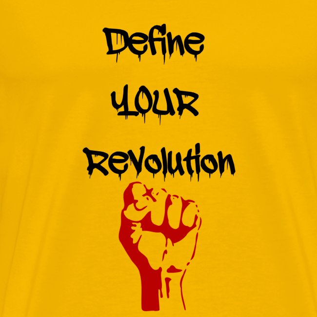 Define Your Revolution